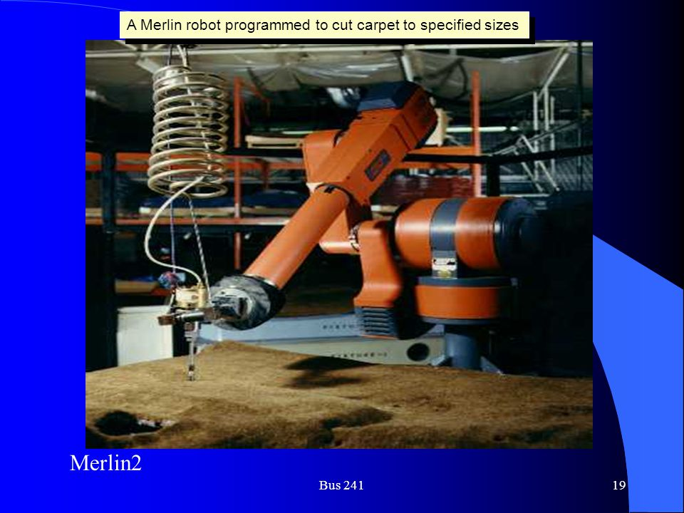 Merlin2 A Merlin robot programmed to cut carpet to specified sizes