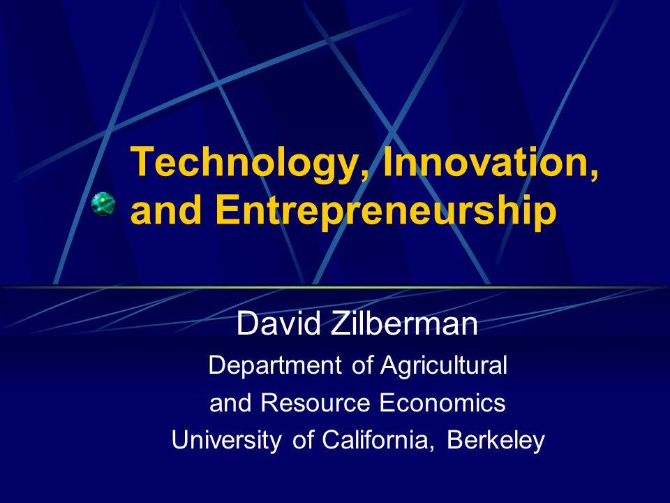 Technology, Innovation, and Entrepreneurship