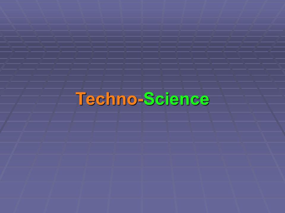 Techno-Science