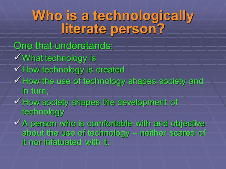 Who is a technologically literate person