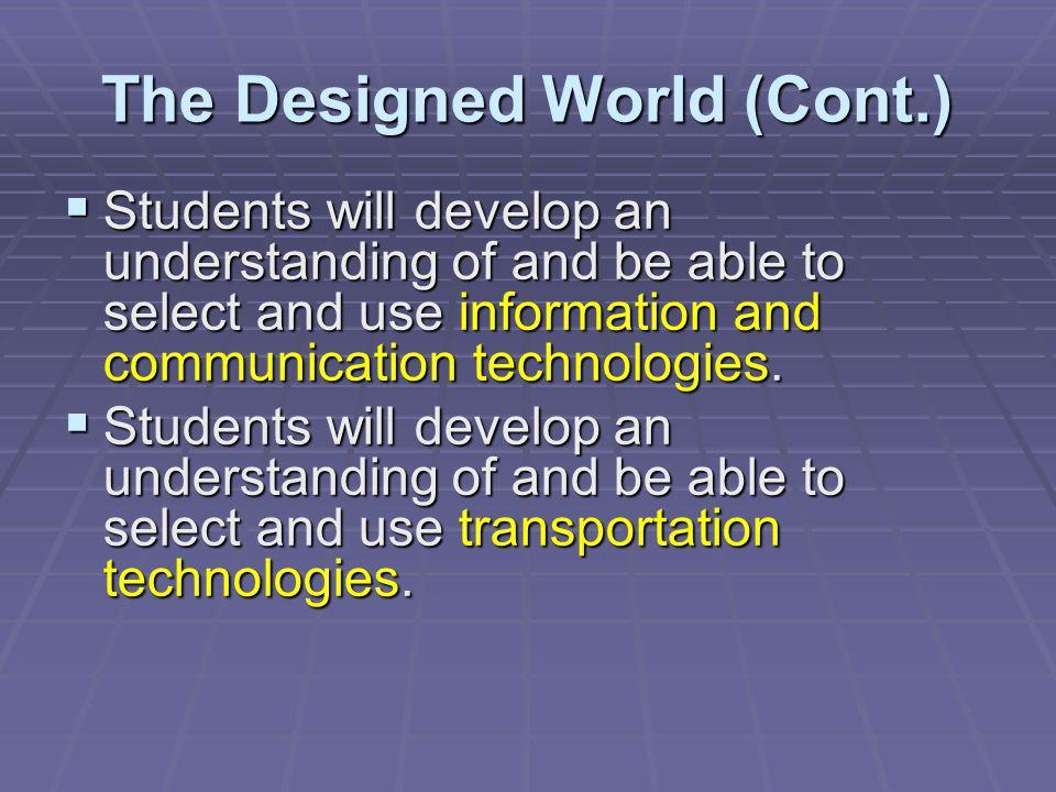 The Designed World (Cont.)