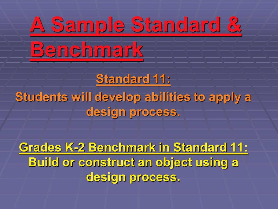 A Sample Standard & Benchmark