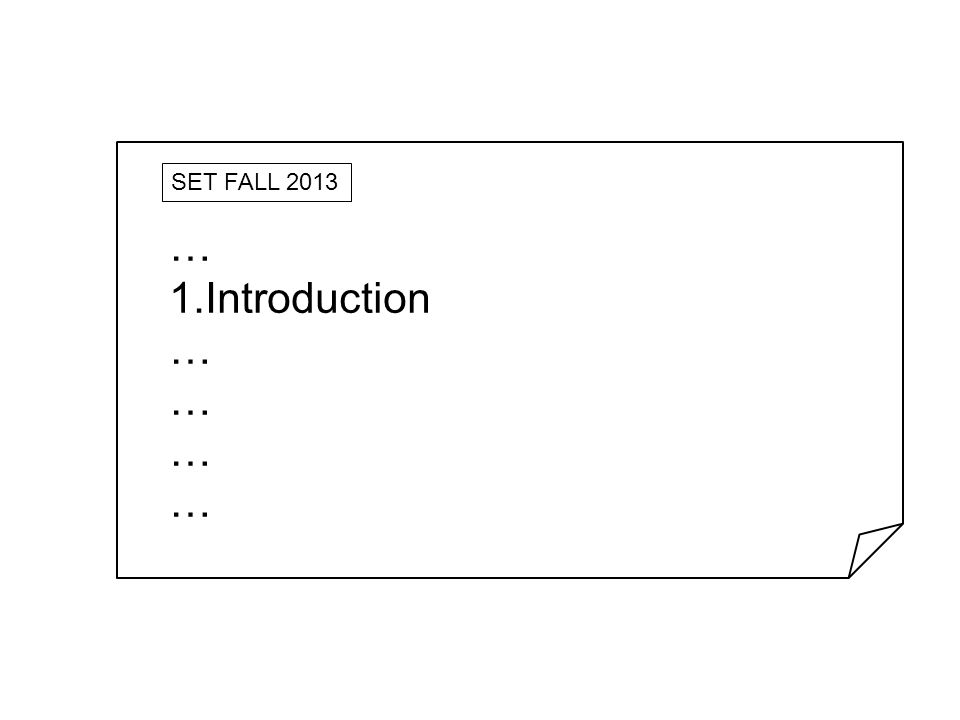 SET FALL 2013 … Introduction