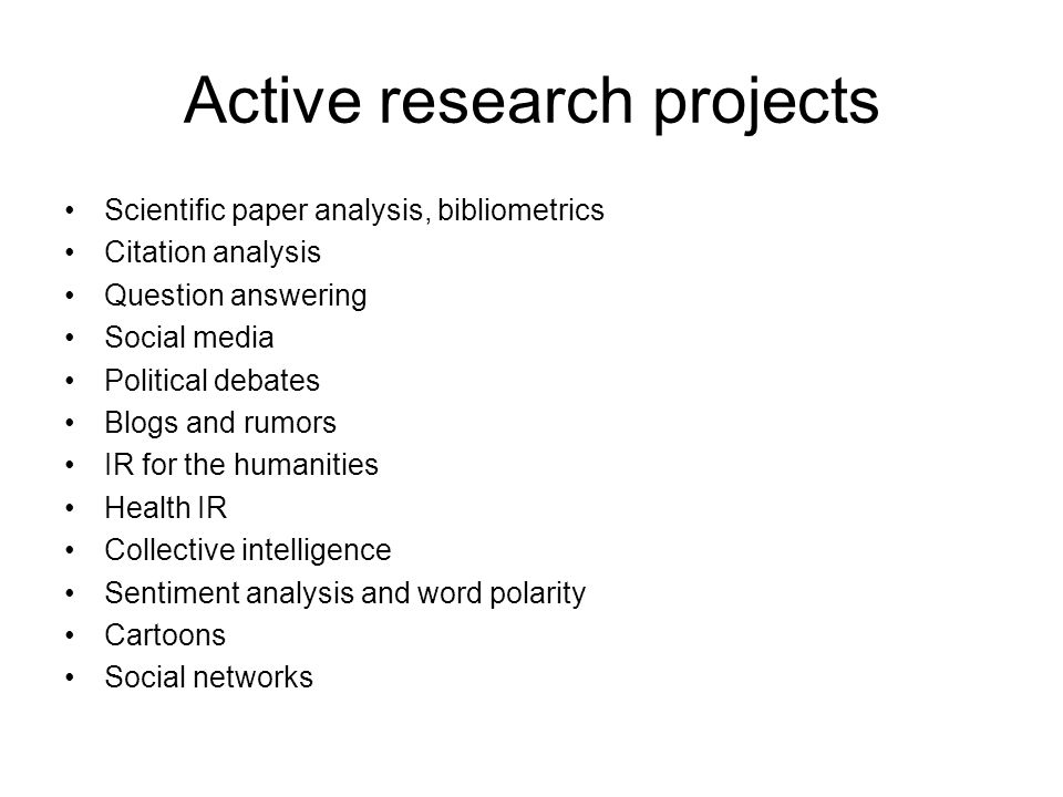 Active research projects