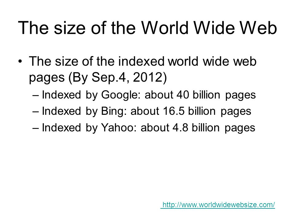 The size of the World Wide Web