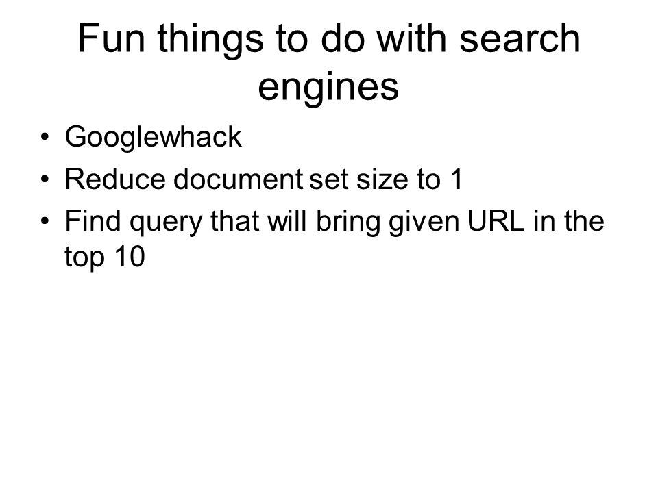 Fun things to do with search engines