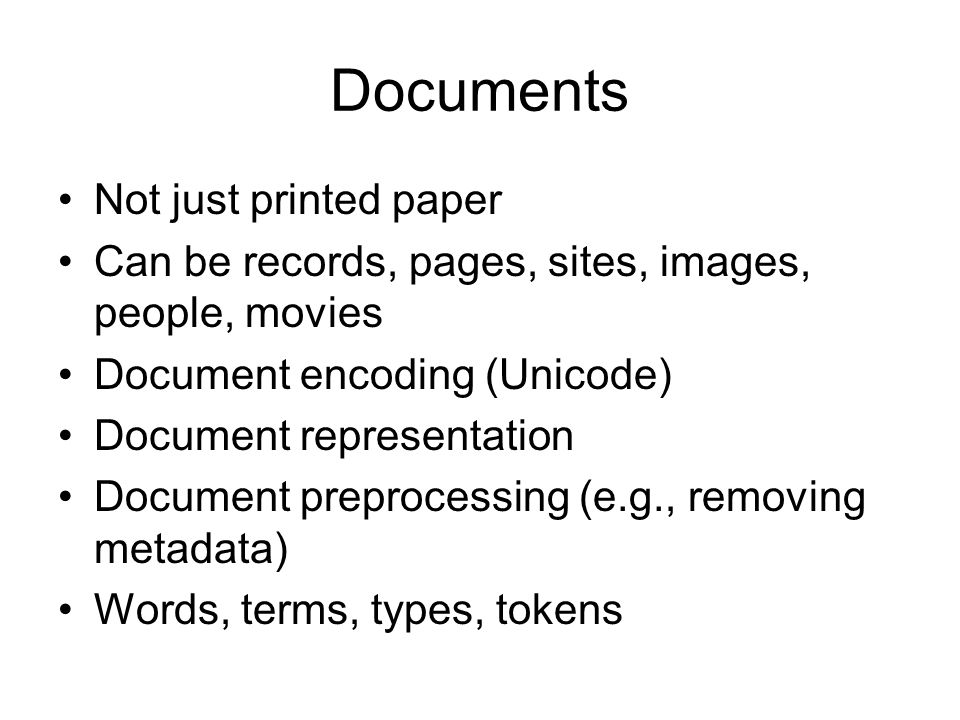 Documents Not just printed paper