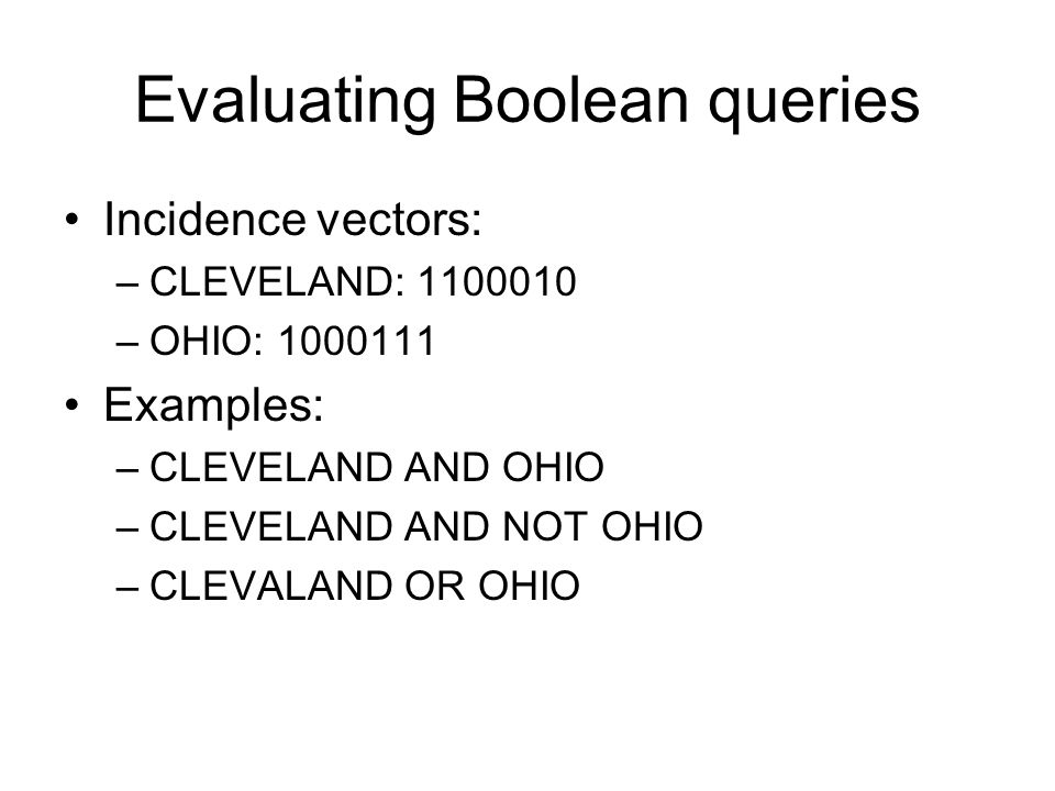 Evaluating Boolean queries