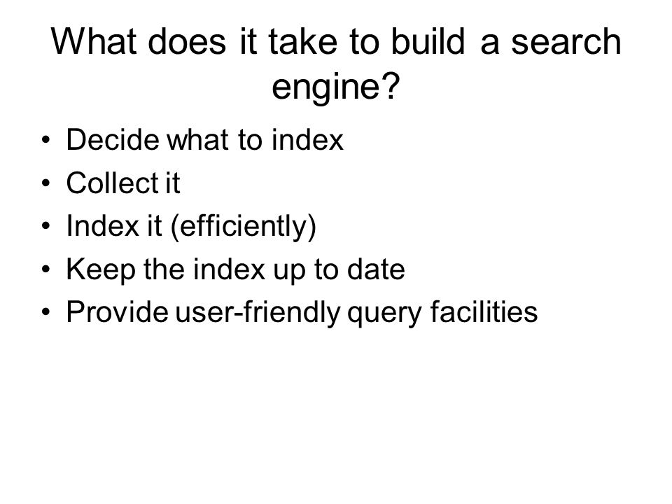 What does it take to build a search engine