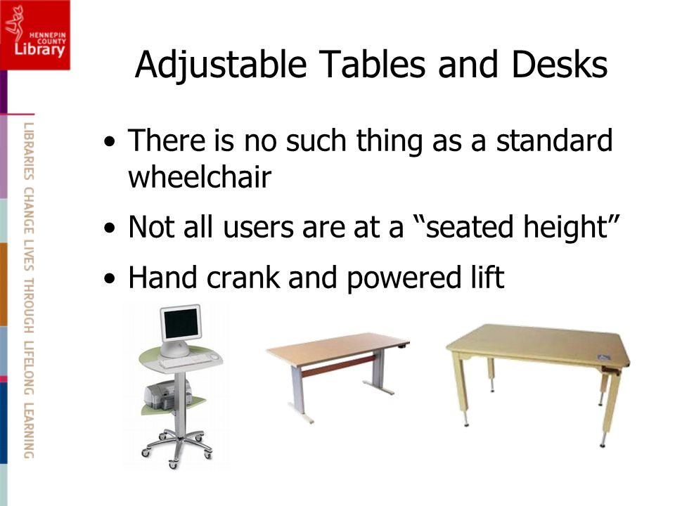 Adjustable Tables and Desks