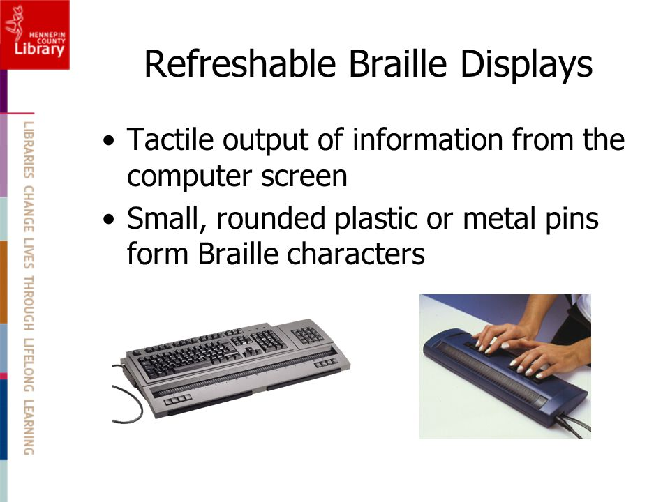 Refreshable Braille Displays