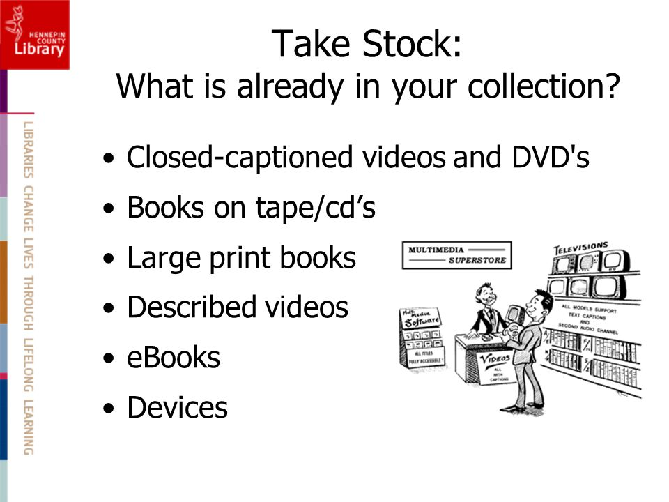 Take Stock: What is already in your collection