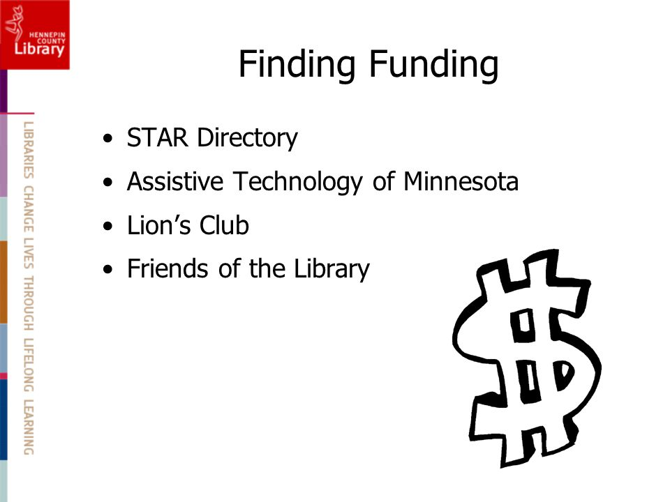 Finding Funding STAR Directory Assistive Technology of Minnesota