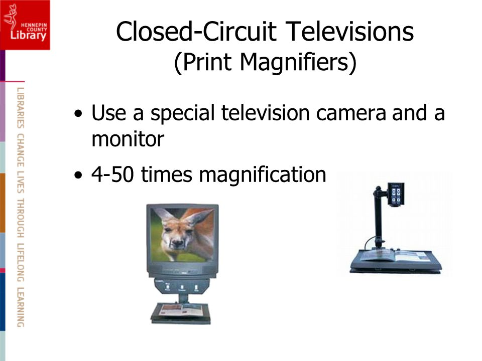 Closed-Circuit Televisions (Print Magnifiers)