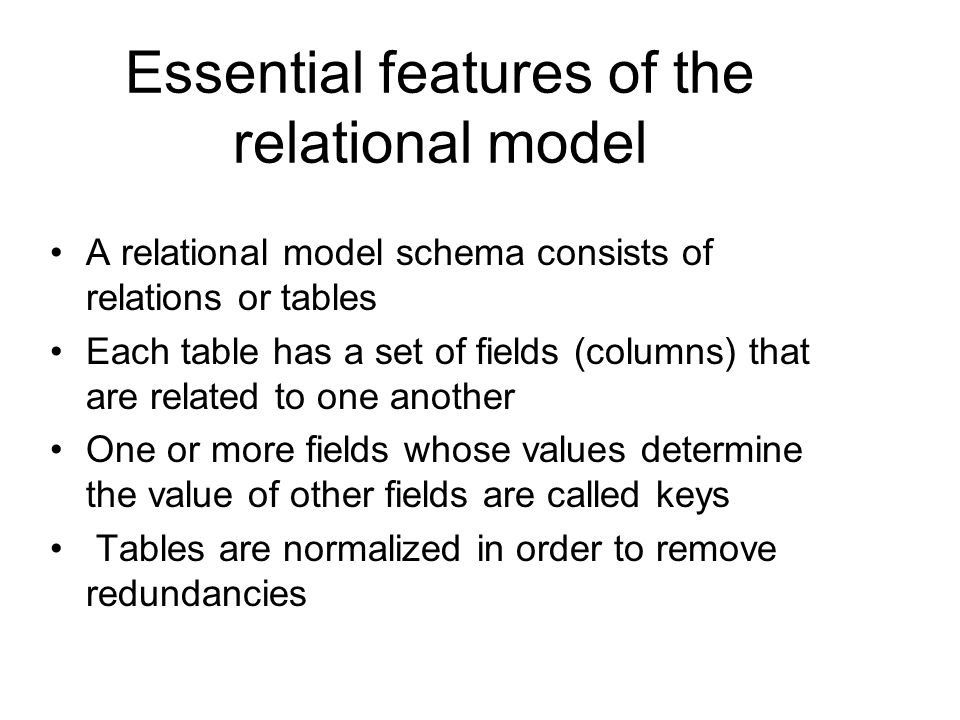Essential features of the relational model