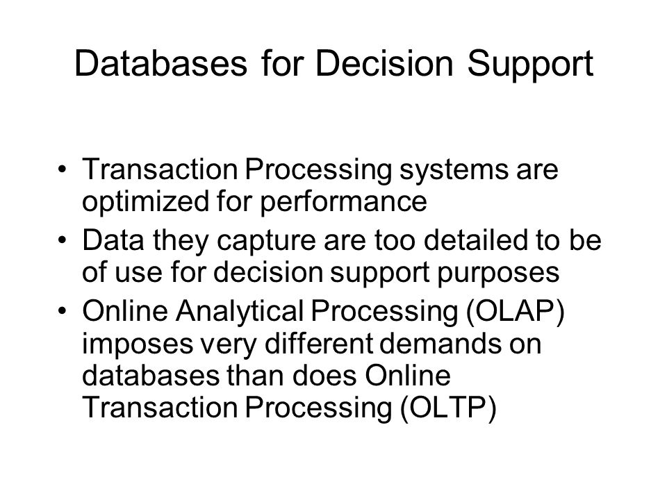 Databases for Decision Support