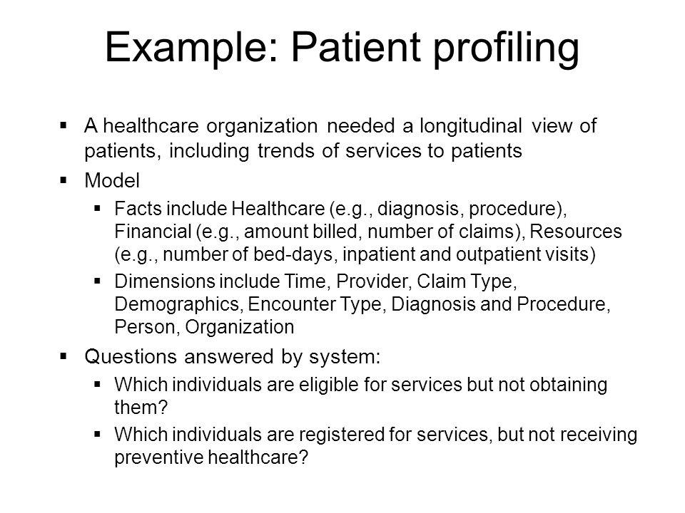 Example: Patient profiling