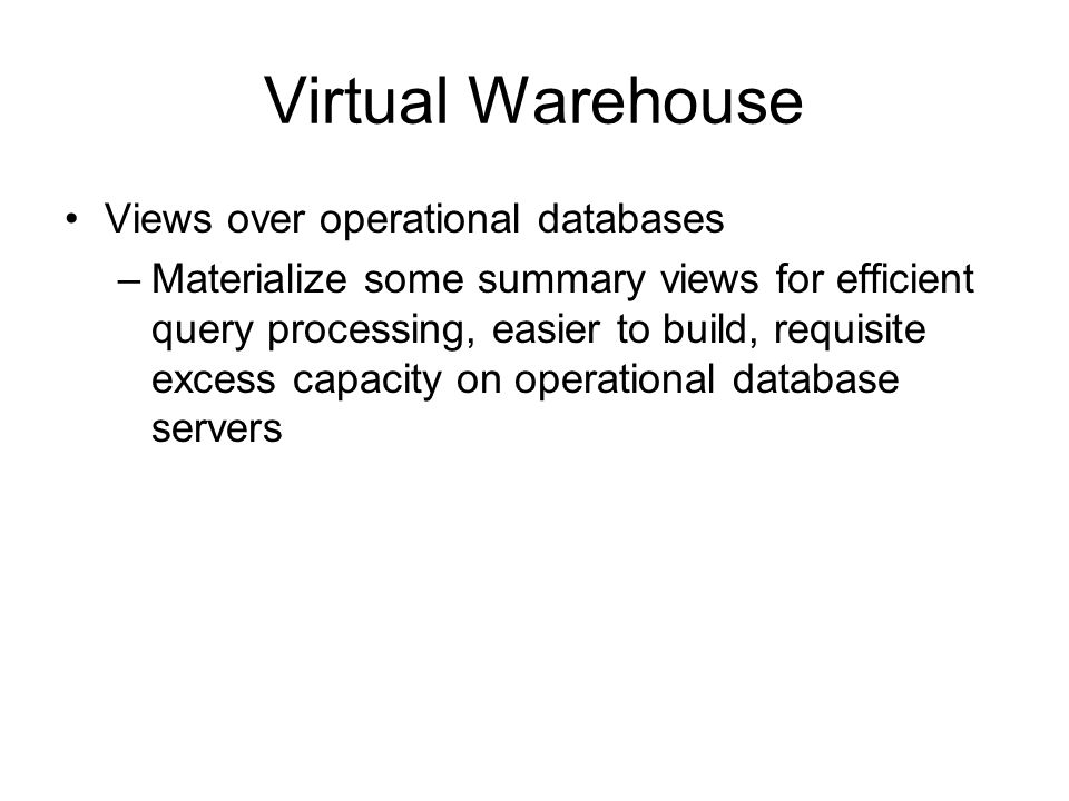 Virtual Warehouse Views over operational databases