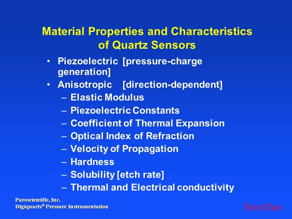 Material Properties and Characteristics of Quartz Sensors