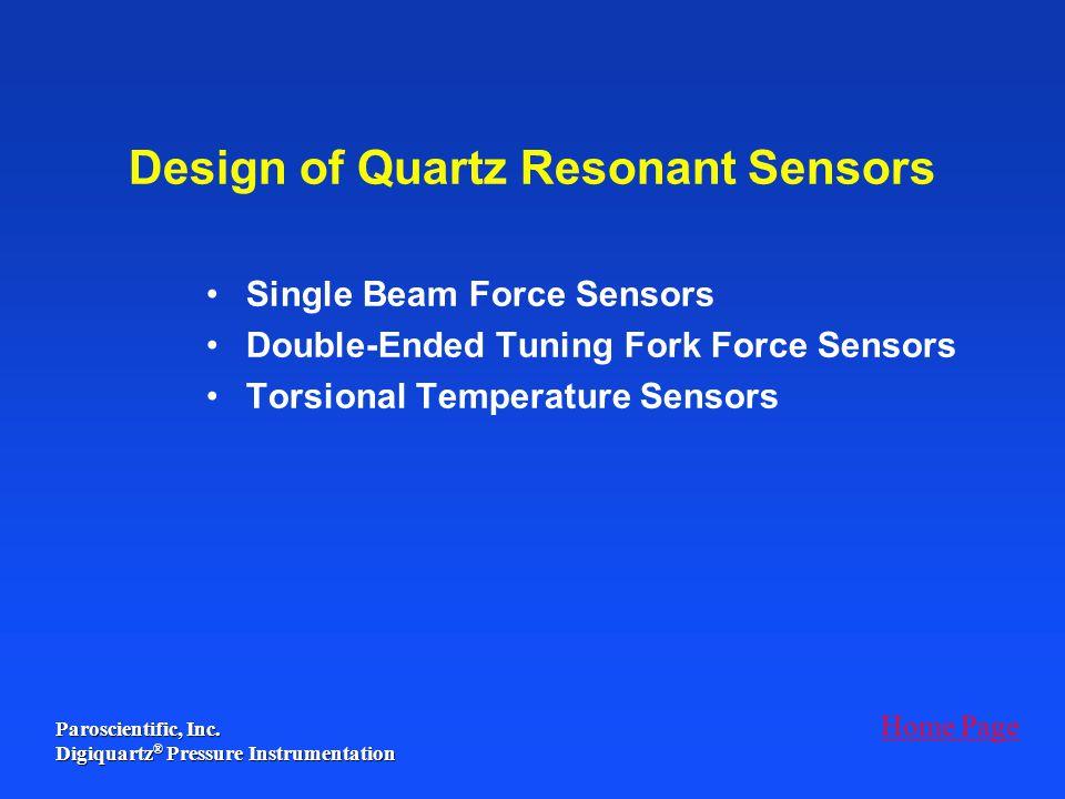 Design of Quartz Resonant Sensors