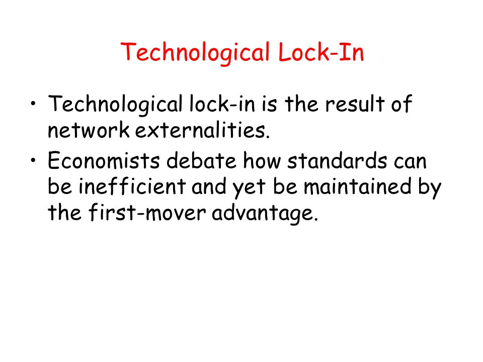 Technological Lock-In