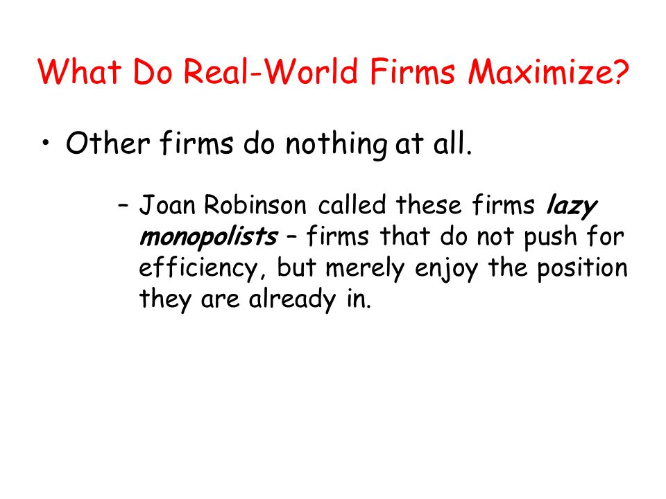 What Do Real-World Firms Maximize