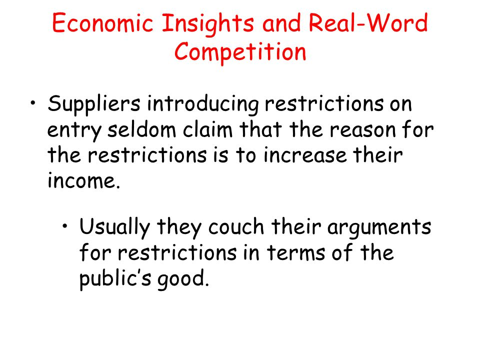 Economic Insights and Real-Word Competition