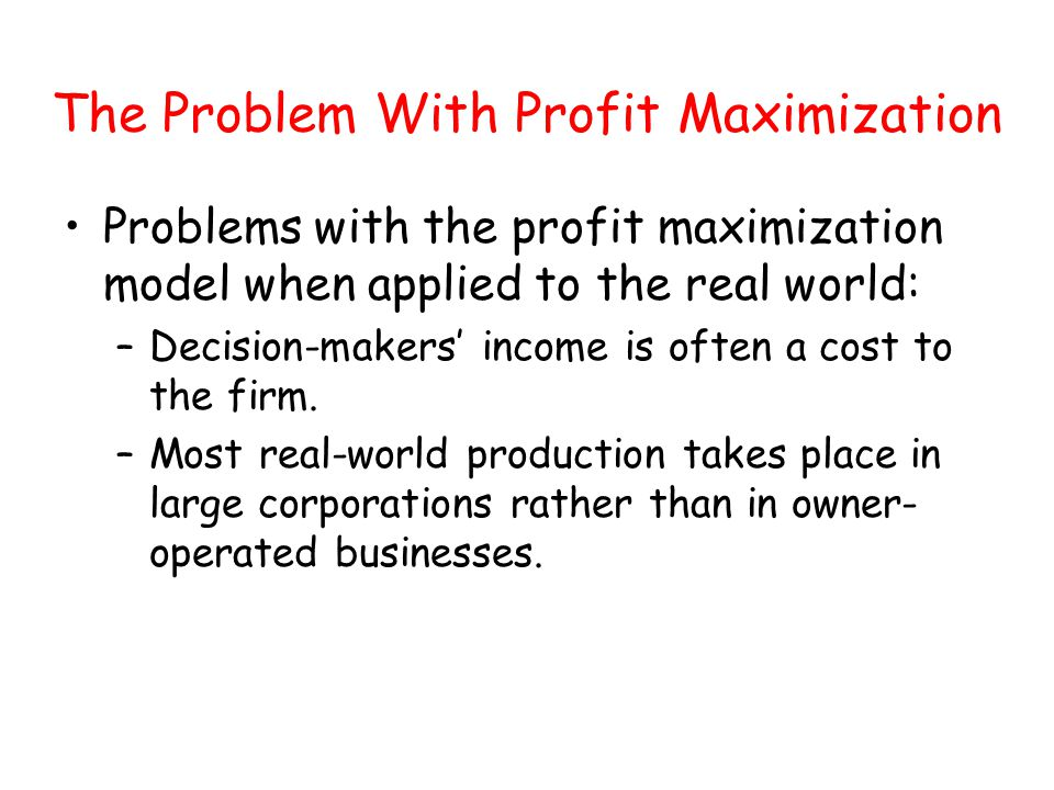 The Problem With Profit Maximization