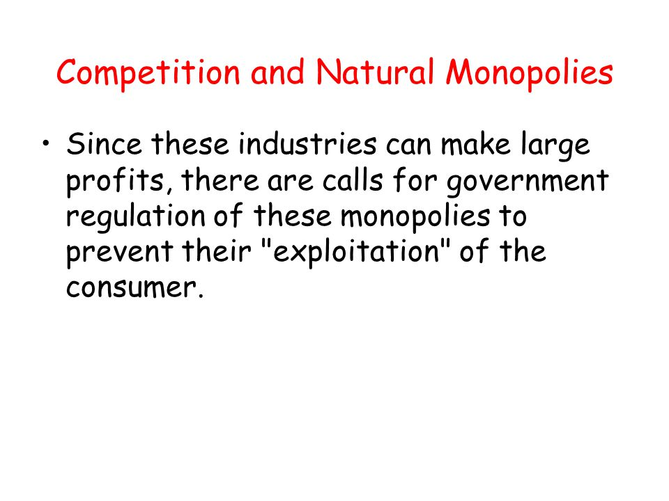 Competition and Natural Monopolies