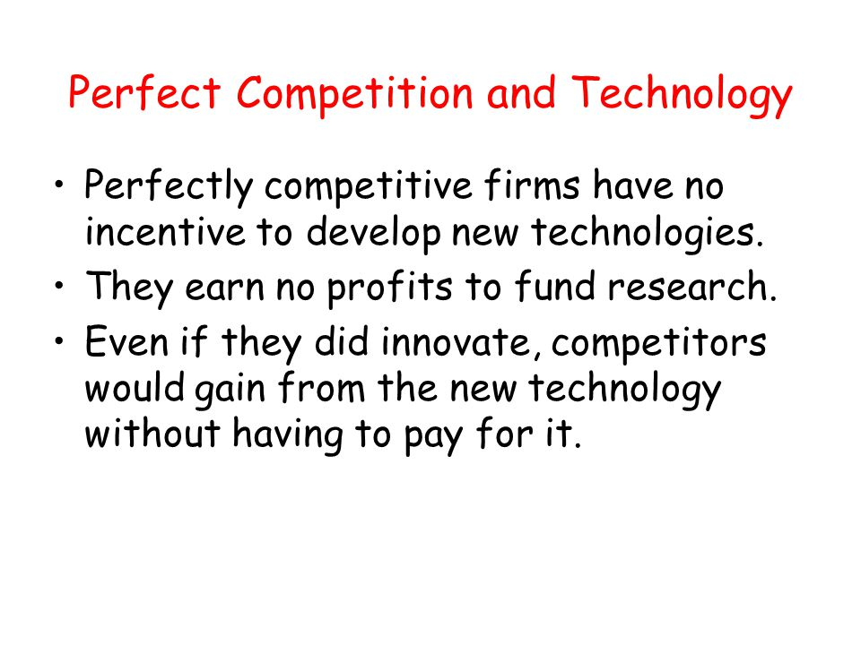 Perfect Competition and Technology