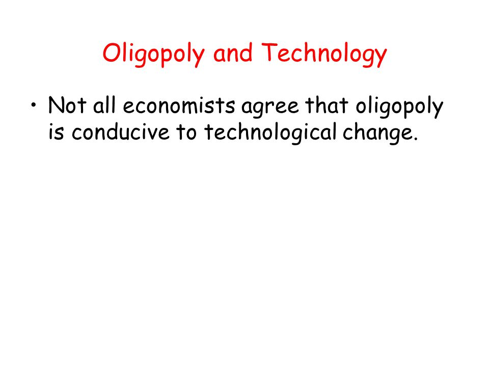 Oligopoly and Technology