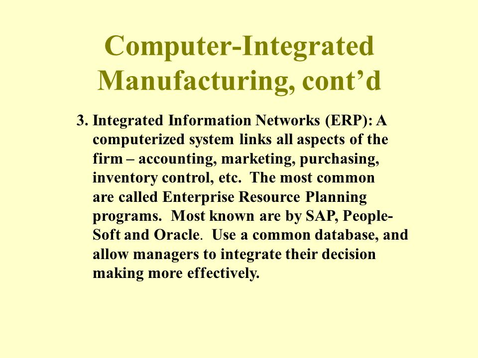 Computer-Integrated Manufacturing, cont'd