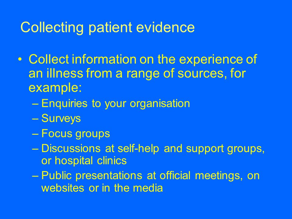 Collecting patient evidence
