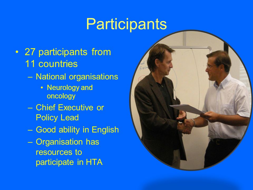 Participants 27 participants from 11 countries National organisations