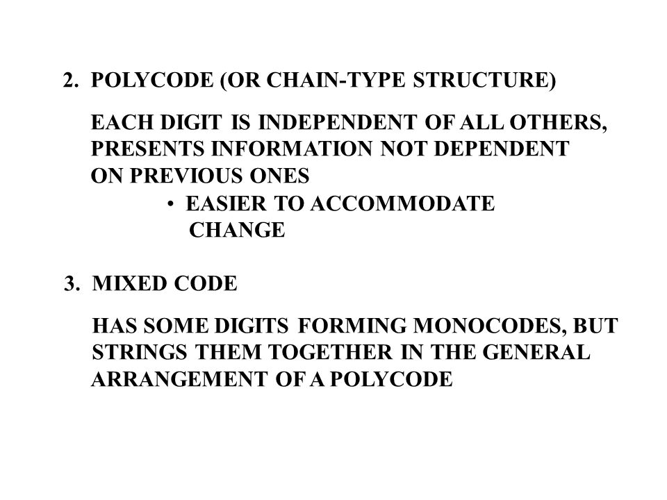 2. POLYCODE (OR CHAIN-TYPE STRUCTURE)