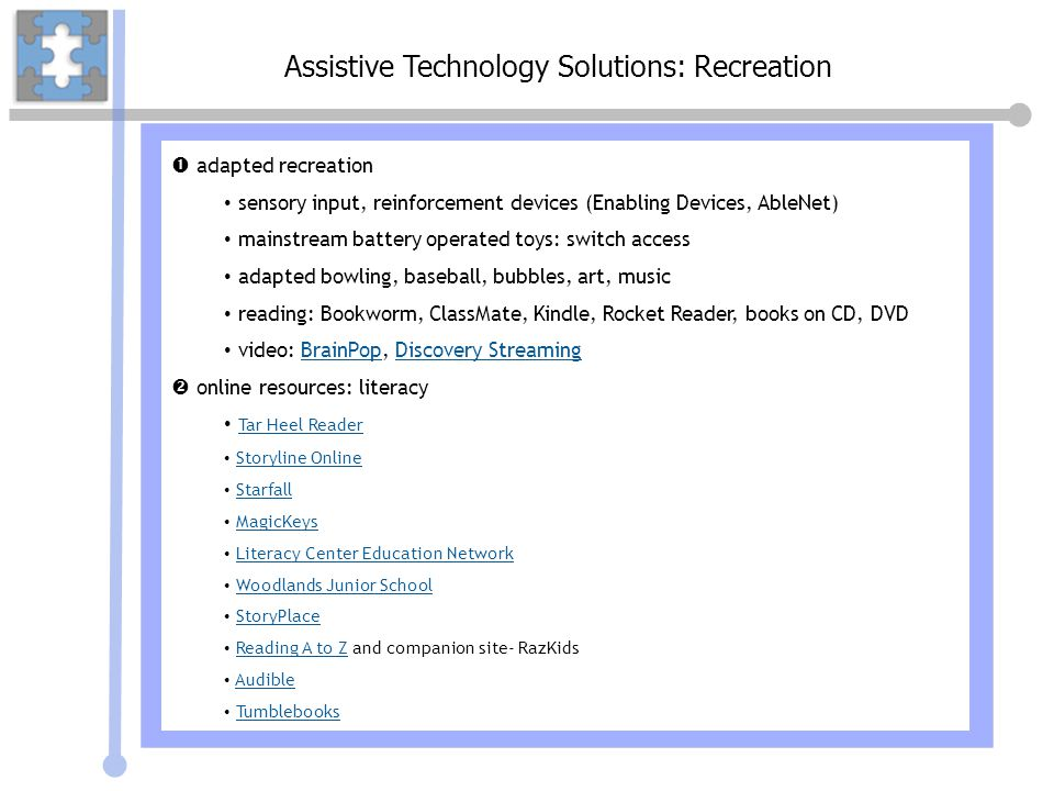 Assistive Technology Solutions: Recreation