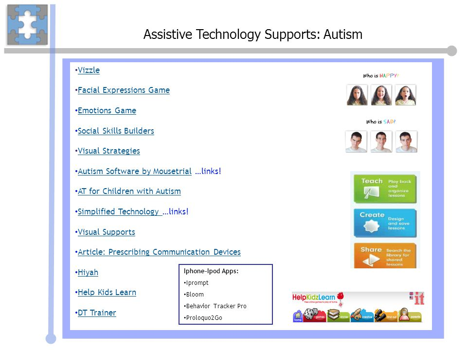 Assistive Technology Supports: Autism