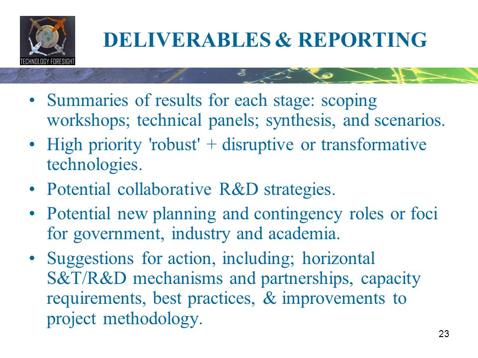 DELIVERABLES & REPORTING