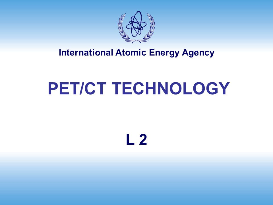 PET/CT TECHNOLOGY L 2