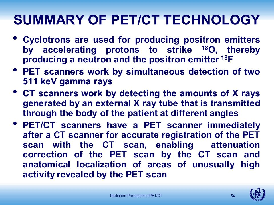 SUMMARY OF PET/CT TECHNOLOGY