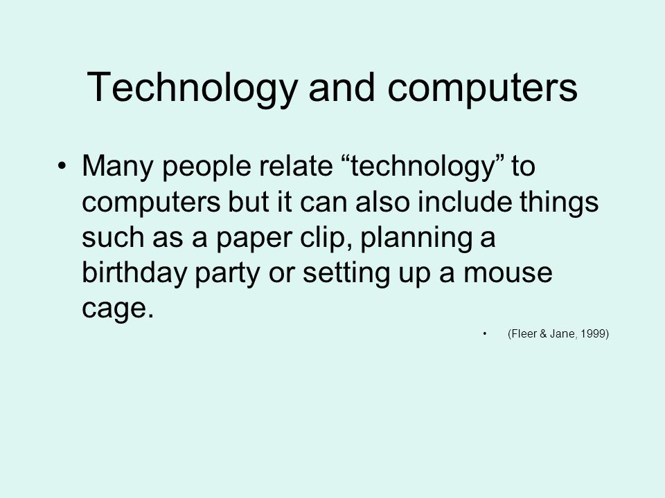 Technology and computers