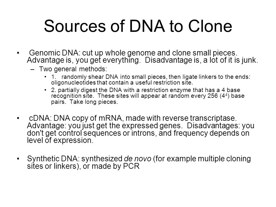Sources of DNA to Clone