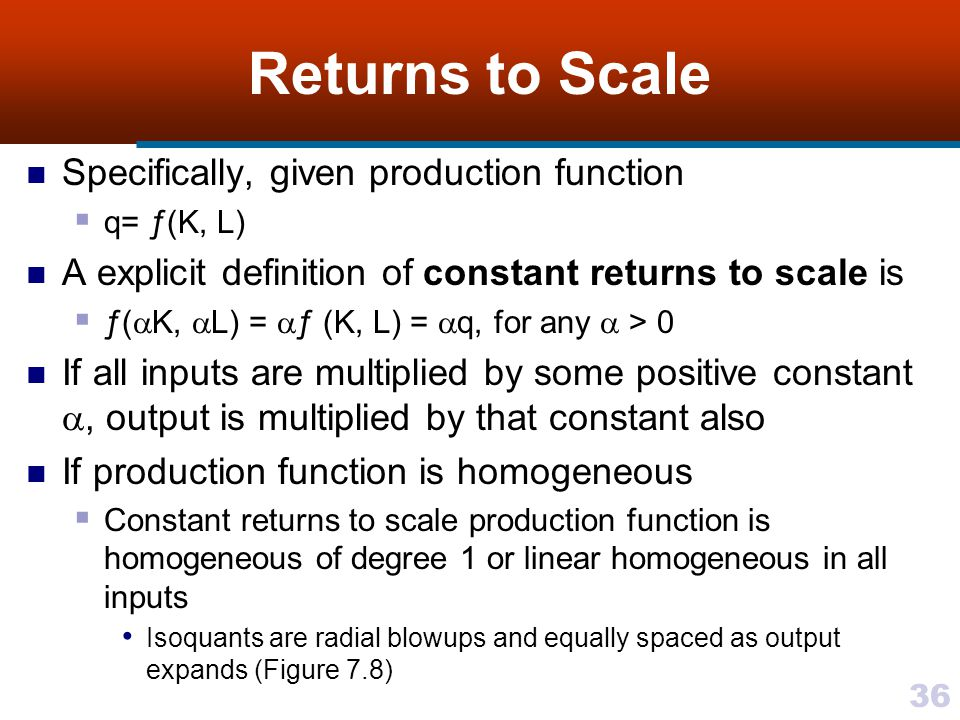 Returns to Scale Specifically, given production function
