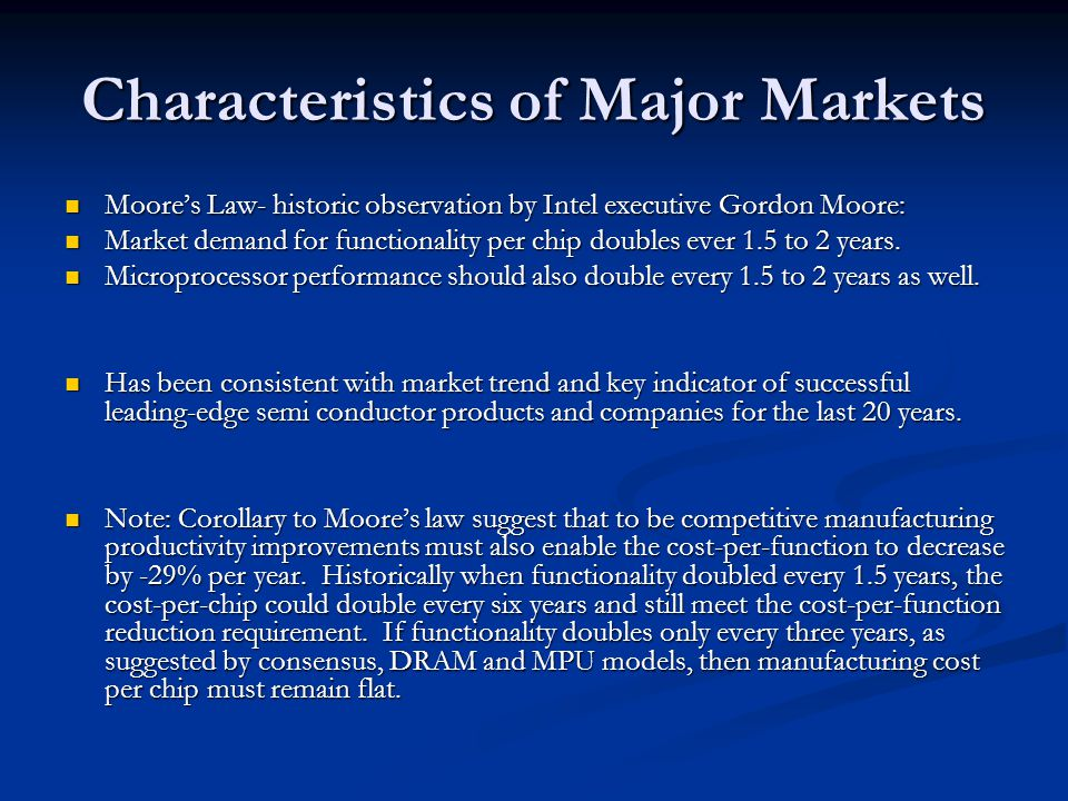 Characteristics of Major Markets
