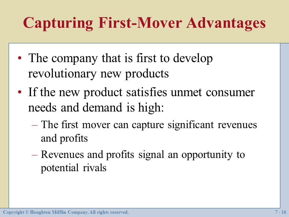 Capturing First-Mover Advantages