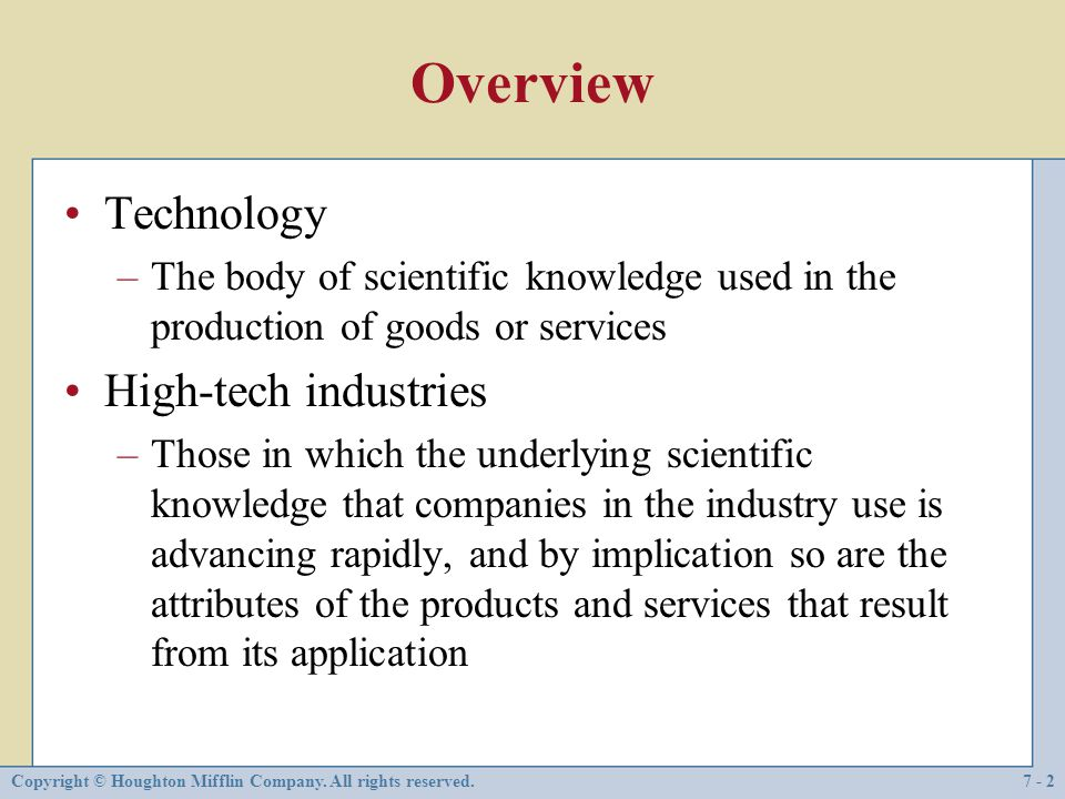 Overview Technology High-tech industries