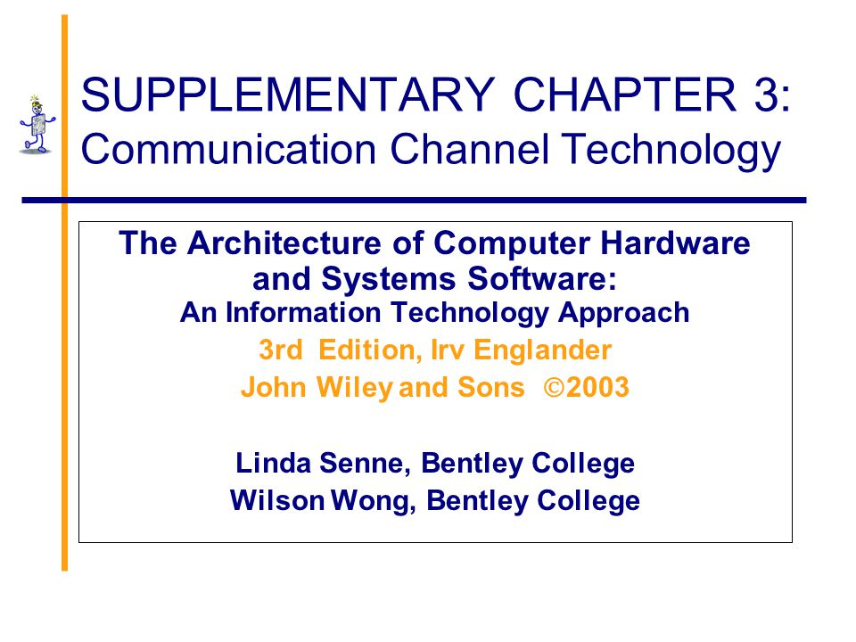 SUPPLEMENTARY CHAPTER 3: Communication Channel Technology