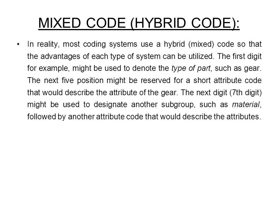 MIXED CODE (HYBRID CODE):