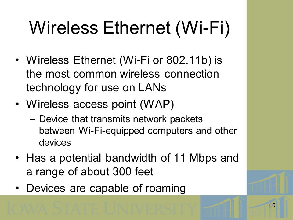 Wireless Ethernet (Wi-Fi)