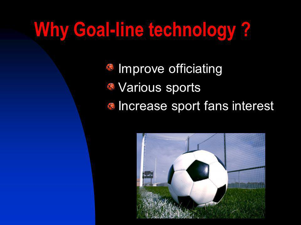 Why Goal-line technology